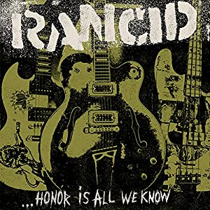 vignette de 'Honor is all we know (Rancid)'