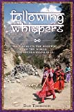 Following Whispers, Dan Thompson, 1481026356