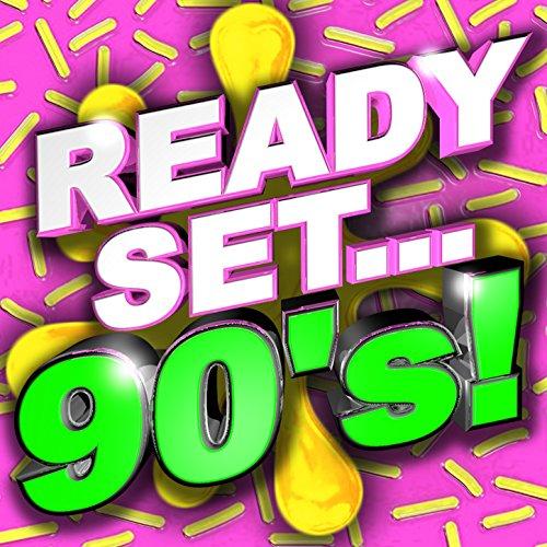 Ready, Set.. 90's