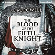 The Blood of the Fifth Knight | E.M. Powell