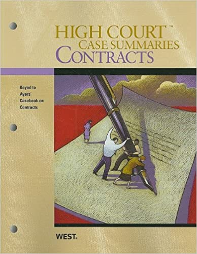 High court case summaries on contracts keyed to ayres 7th ed west high court case summaries on contracts keyed to ayres 7th ed 7th edition fandeluxe Image collections