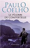 Le pèlerin de Compostelle (French Edition)