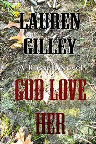 **God Love Her by Lauren Gilley