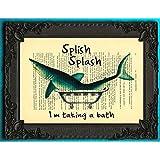 Shark in bathtub artwork, funny bathroom decor, splish splash I was taking a bath poster