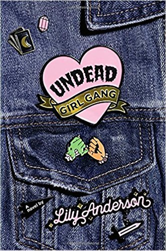 [By Lily Anderson ] Undead Girl Gang (Hardcover)【2018】 by Lily Anderson (Author) (Hardcover)