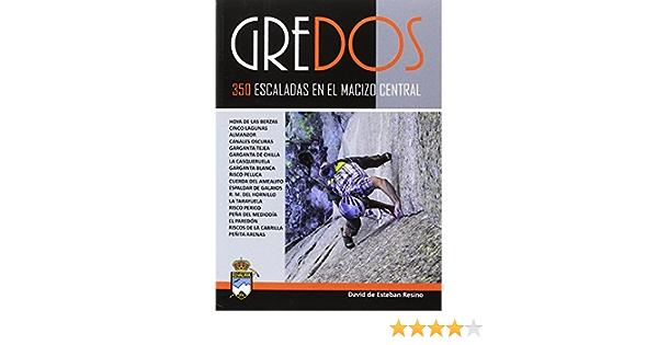 Gredos.350 escaladas en el macizo central: Amazon.es: de ...