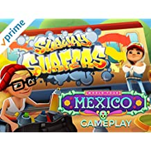 Clip: Subway Surfers in Mexico Gameplay