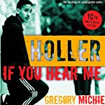 Holler If You Hear Me: The Education of a Teacher and His Students, Second Edition: Teaching for Social Justice | Gregory Michie