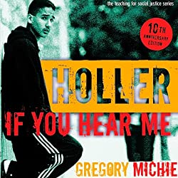 Holler If You Hear Me: The Education of a Teacher and His Students, Second Edition
