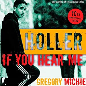 Holler If You Hear Me: The Education of a Teacher and His Students, Second Edition Audiobook