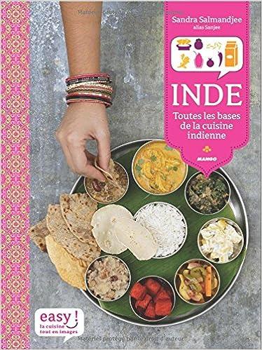 Amazonfr Inde Toutes Les Bases De La Cuisine Indienne - Livre de cuisine gratuit