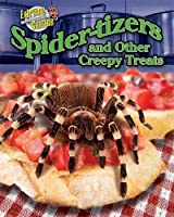 Spider-Tizers and Other Creepy Treats Front Cover