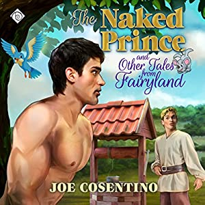 The Naked Prince and Other Tales from Fairyland Audiobook
