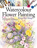 img - for Watercolour Flower Painting Step-by-step book / textbook / text book