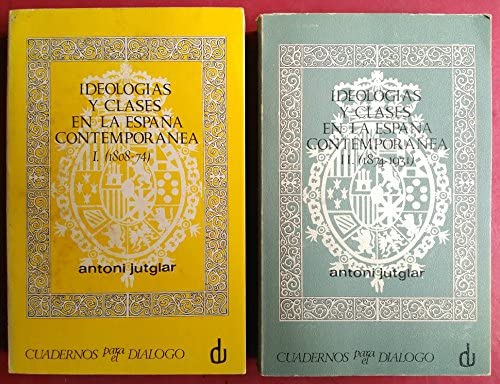 Ideologías y clases en la España contemporánea: aproximación a la historia social de las ideas. 2 VOL: Amazon.es: Libros