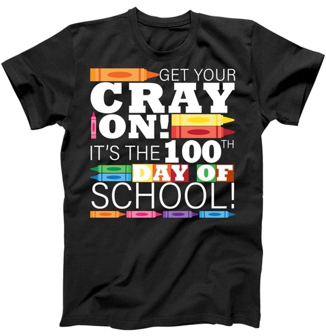 Get Your Cray On 100th Day Of School Tea Tshirt