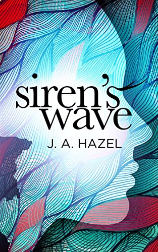 Siren's Wave: (A Rock and Roll Love Story)