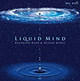 Liquid Mind: Relaxing Rain & Ocean Mixes