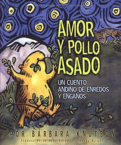 Download Amor Y Pollo Asado: Un Cuente De Estafadores De Enredos Y Enganos (Spanish Edition) ebook