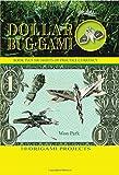 Dollar Bug-gami (Origami Books)