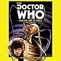 Doctor Who and the Ark in Space Radio/TV von Ian Marter Gesprochen von: Jon Culshaw