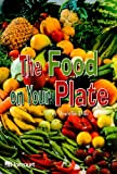 The Food on Your Plate, Harcourt School Publishers Staff, 0153277785