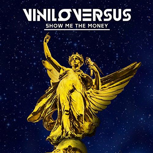 Show Me the Money [Explicit] by Viniloversus on Amazon Music ...