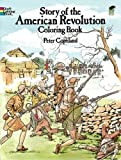 Story of the American Revolution Coloring Book (Dover History Coloring Book)
