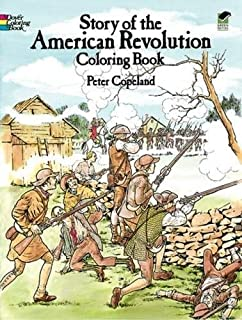 story of the american revolution coloring book dover history coloring book