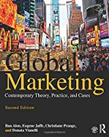 Global Marketing: Contemporary Theory, Practice, and Cases, 2nd Edition Front Cover