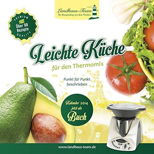 Leichte Küche für den Thermomix: Amazon.de: Angelika ...