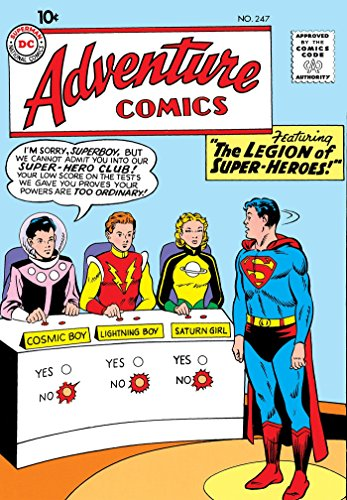 Legion of Super-Heroes: The Silver Age Vol. 1 (Age Silver Super Heroes)