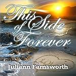 This Side of Forever: Talon Family | Juliann Farnsworth