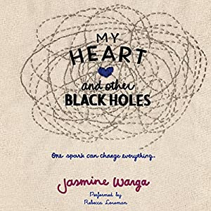 My Heart and Other Black Holes Hörbuch