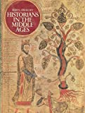 Historians in the Middle Ages, Beryl Smalley, 0684141213