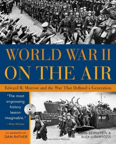 Download World War II on the Air with CD: Edward R. Murrow and the War That Defined a Generation ebook