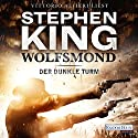 Wolfsmond (Der dunkle Turm 5) Audiobook by Stephen King Narrated by Vittorio Alfieri