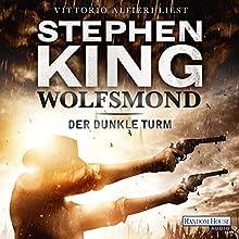Wolfsmond (Der dunkle Turm 5) Hörbuch von Stephen King Gesprochen von: Vittorio Alfieri