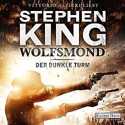 Wolfsmond (Der dunkle Turm 5)