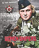 Soviet Women Snipers: of the Second World War