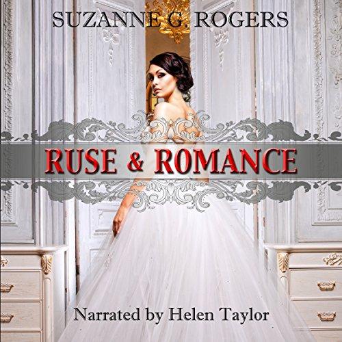 Ruse & Romance: The Beaucroft Girls, Book 1