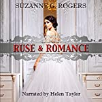 Ruse & Romance: The Beaucroft Girls, Book 1 | Suzanne G. Rogers