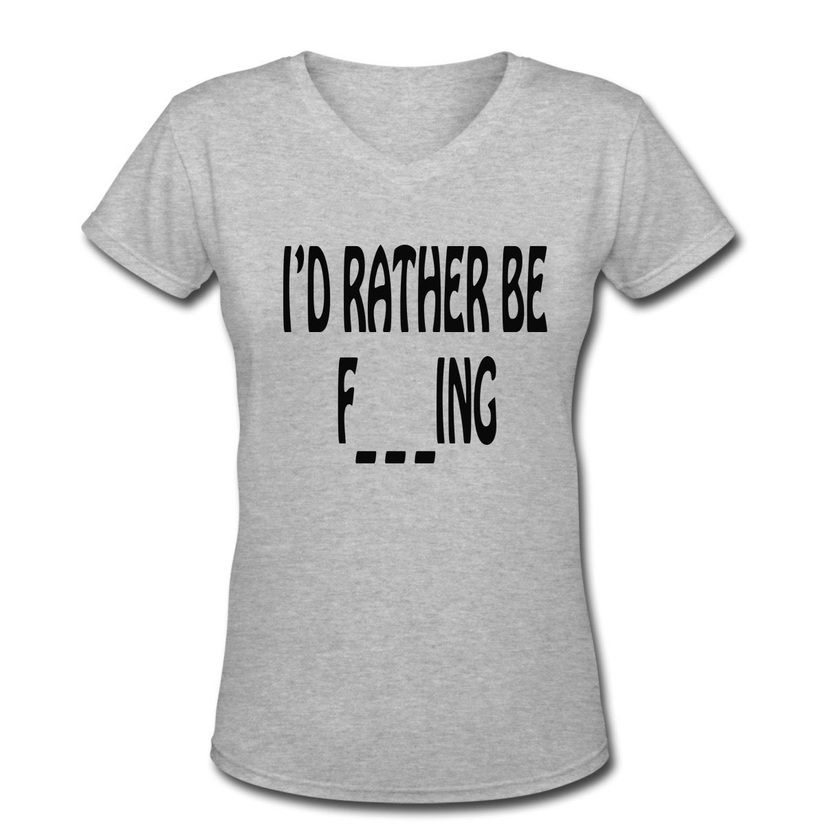 c99c24a4 Amazon.com: I'D RATHER BE F___ING Design Women's Short Sleeve Casual V-Neck  T-Shirt Grey: Clothing