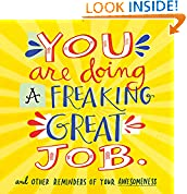 #8: You Are Doing a Freaking Great Job.: And Other Reminders of Your Awesomeness