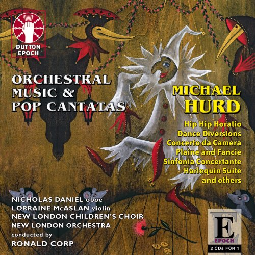 Hurd: Orchestral Music & Pop Cantatas (Oboe Tenor)