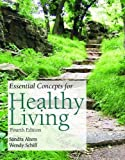 Essential Concepts for Healthy Living, Alters, Sandra M., 0763729523