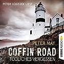 Coffin Road: Tödliches Vergessen Hörbuch von Peter May Gesprochen von: Peter Lontzek