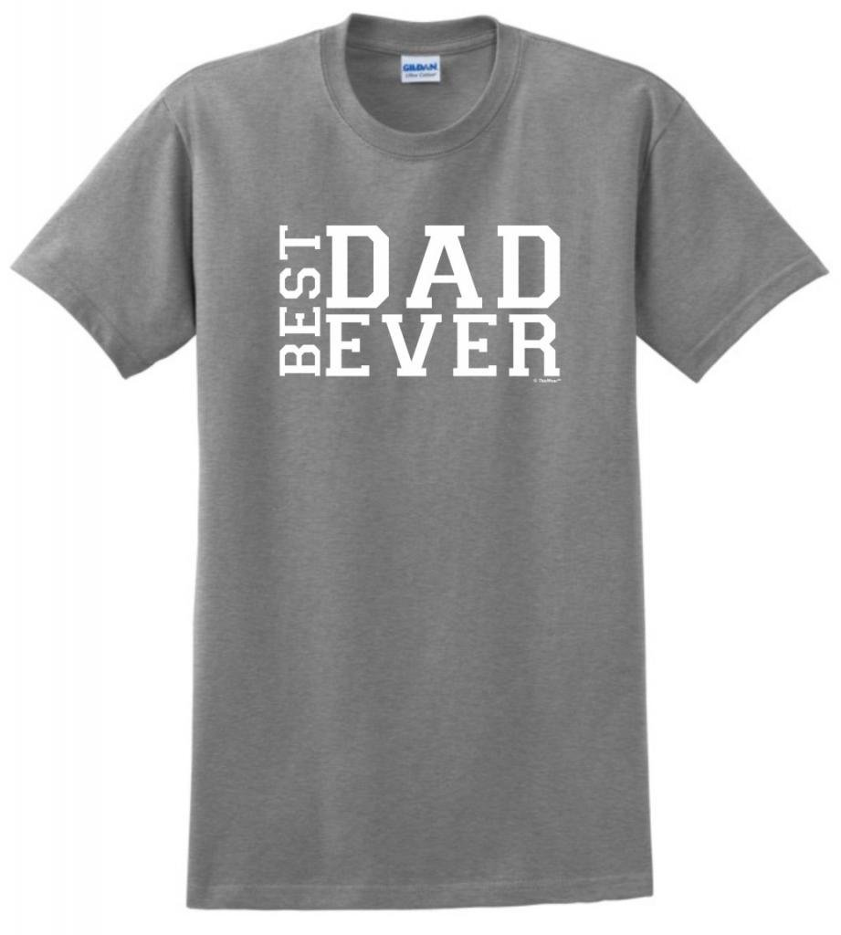 Best Dad Ever Father S Day T Shirt 1377
