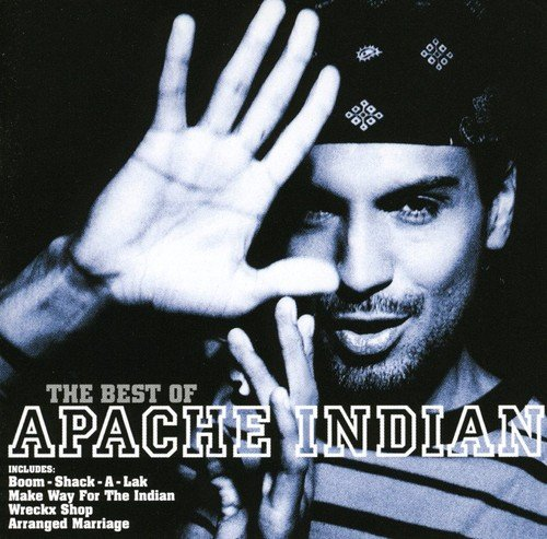 The Best Of -  Apache Indian