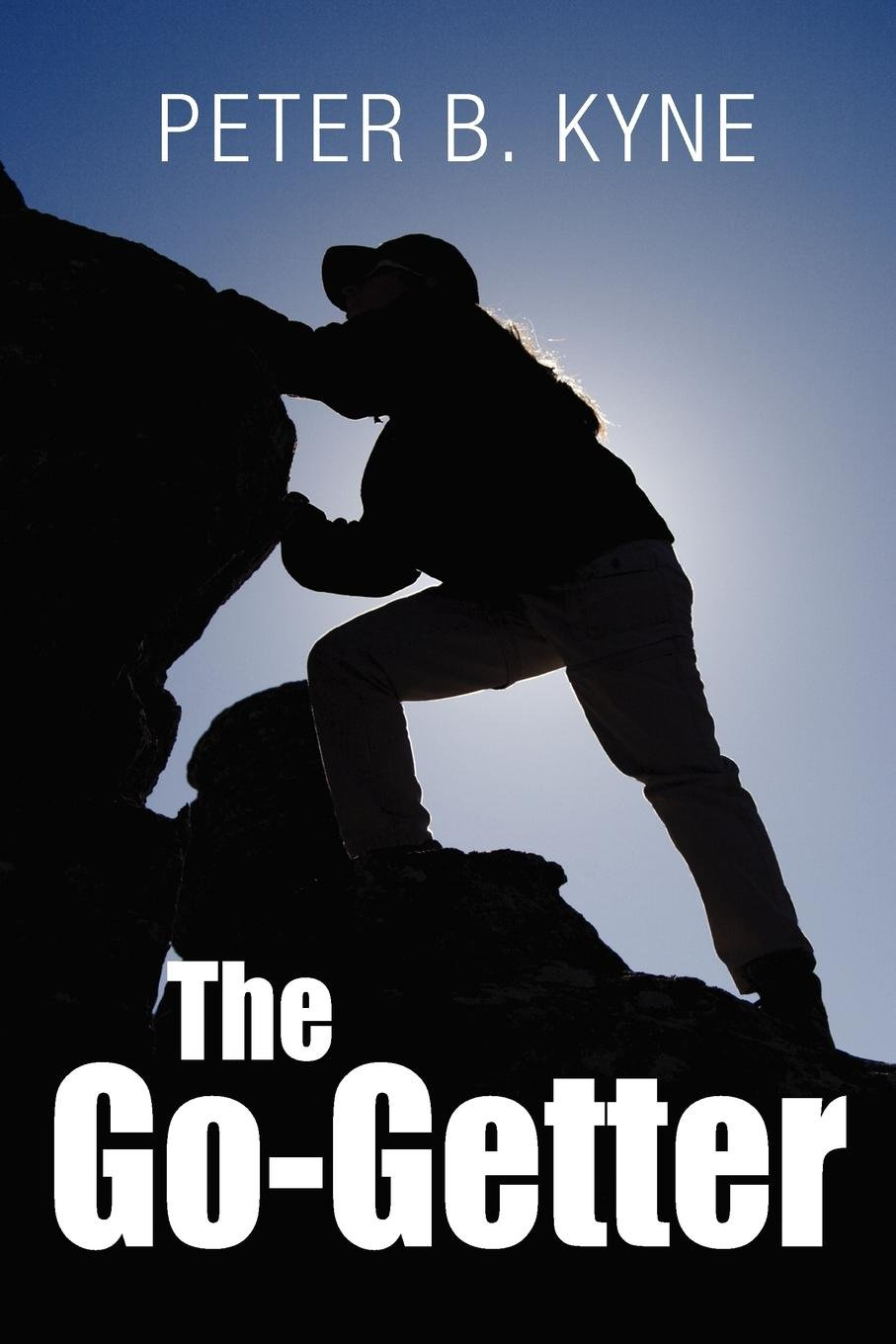 Download The Go-Getter: A Story That Tells You How To Be One pdf epub